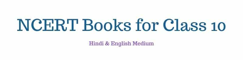 NCERT Books for Class 10 English Hindi Medium