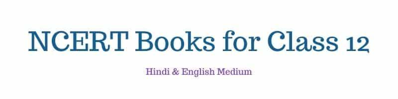 NCERT Books for Class 12 Hindi English Medium