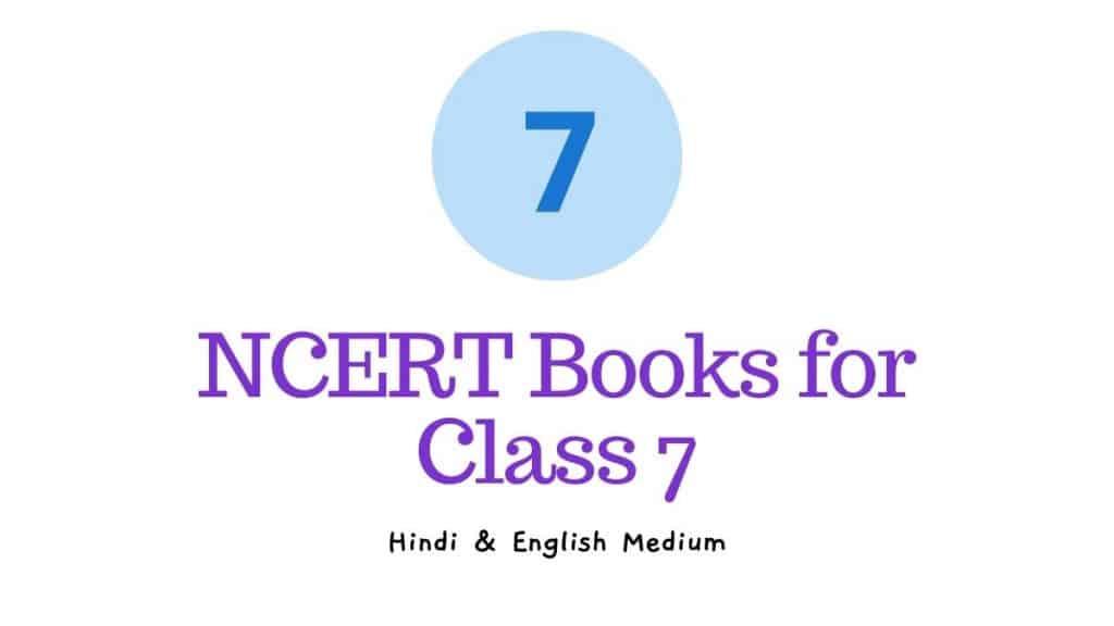 NCERT Books for Class 7 English Hindi Medium