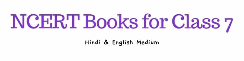 NCERT Books for Class 7 Hindi English Medium