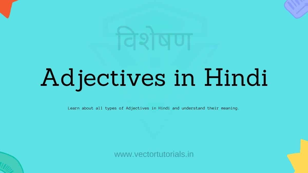 Adjectives in Hindi विशेषण