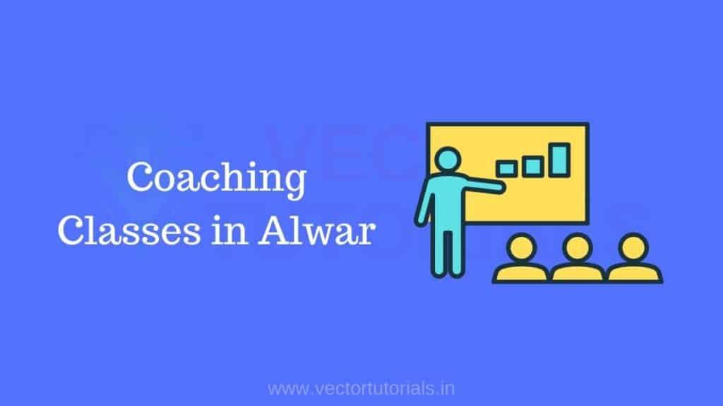 Coaching Classes in Alwar