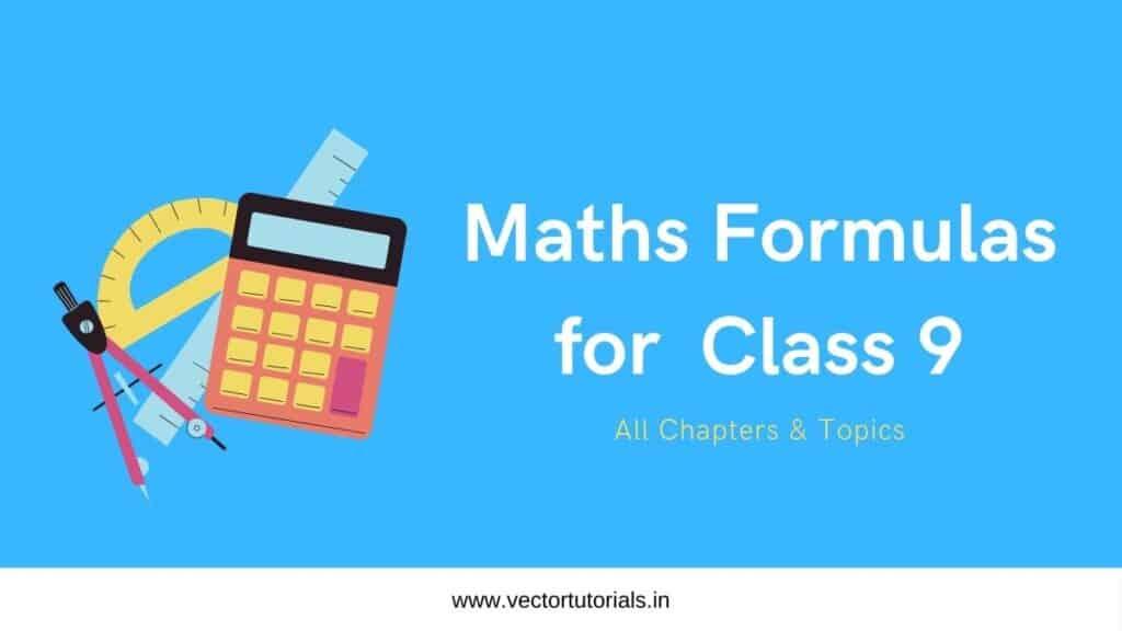 Maths formulas for class 9
