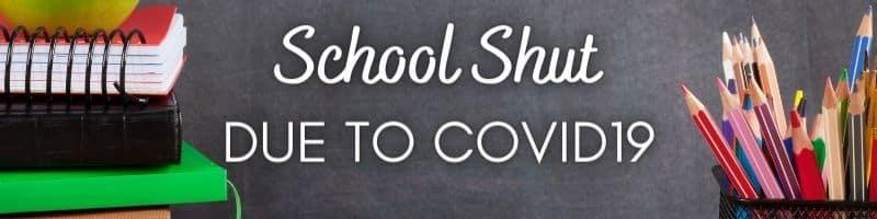 School Shut Due to COVID19