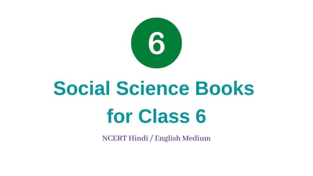 Social Science Books for Class 6 NCERT Hindi English Medium